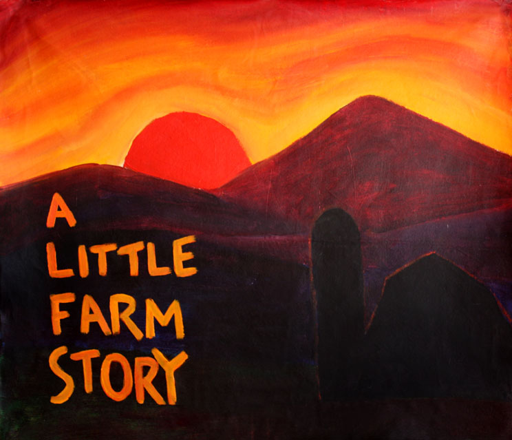 "A Little Farm Story celebrates the hard work that goes into small family farms. It is an intergenerational guide through the seasons of a year. The originals are painted on 35""x40"" canvas and rendered as a flippy book. A Little Farm Story has been featured at farm fests, open mics and schools."