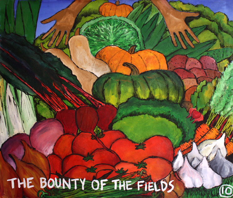 The Bounty of the Fields