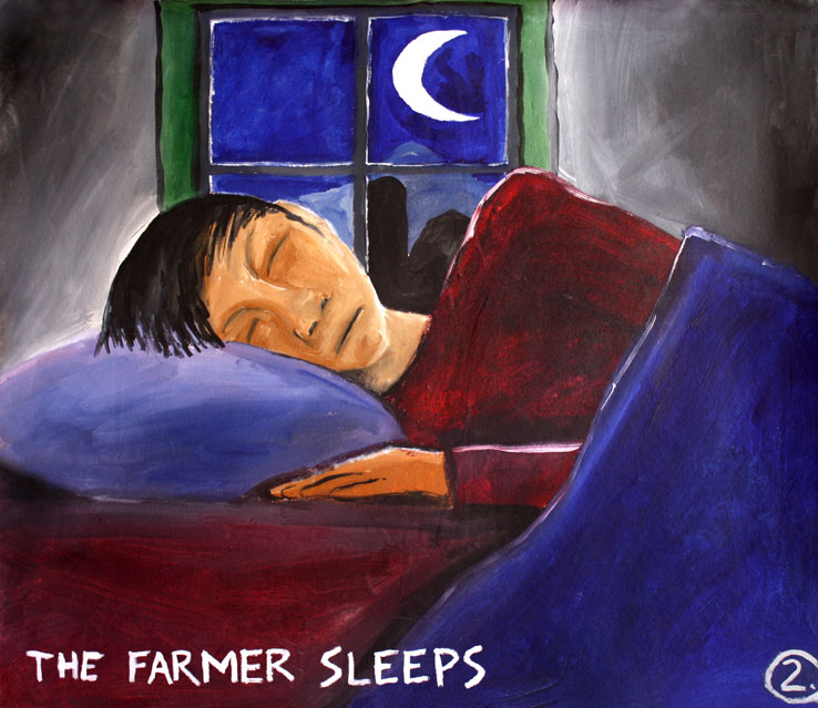 The Farmer sleeps