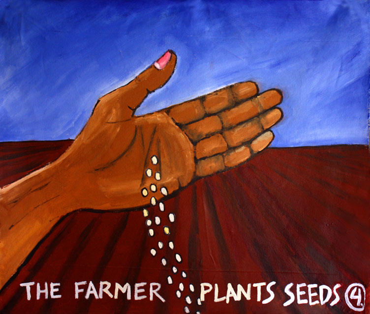 The Farmer Plants Seeds